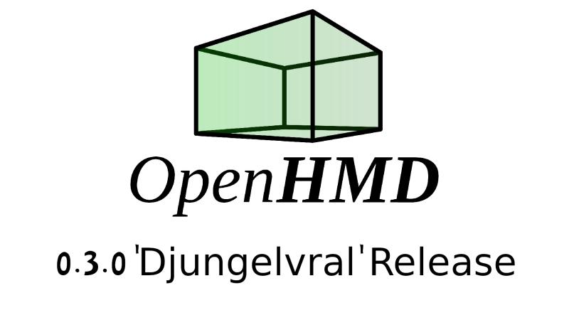 OpenHMD 0.3發布,支持更多VR/AR設備