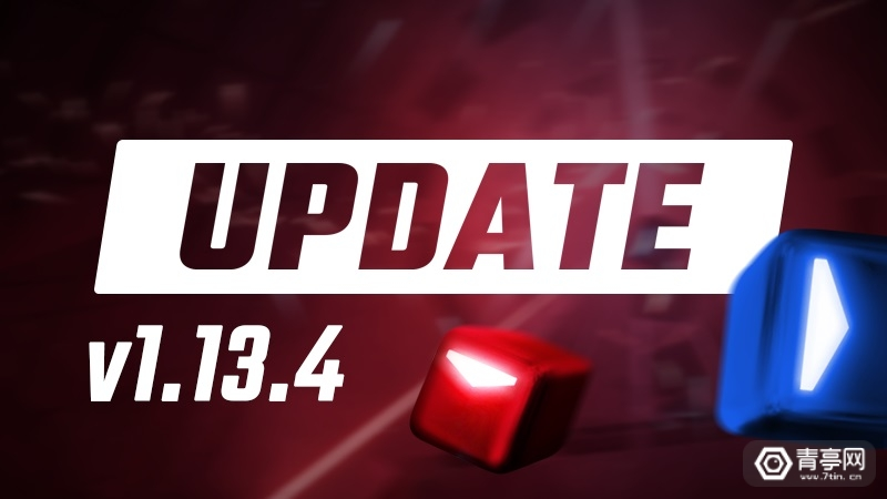 《Beat Saber》发布1.13.4更新,多人模式